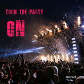 Turn The Party On by Mind!