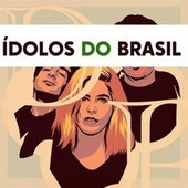 Ídolos do Brasil by Various Artists