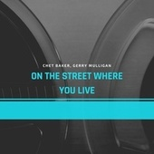 On the Street Where You Live von Gerry Mulligan