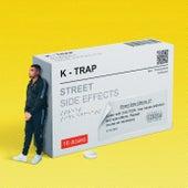 Street Side Effects von K-Trap