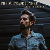 Light a Candle von The Suitcase Junket
