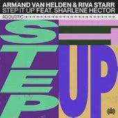 Step It Up (Acoustic) by Armand Van Helden