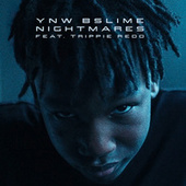 Nightmares by YNW BSlime