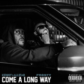 Come a Long Way von Kenny Allstar