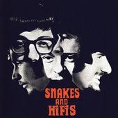 Snakes And Hifis (Expanded Edition) by The Hi-Fi's