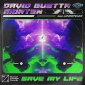 Save My Life (feat. Lovespeake) de David Guetta