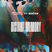 Distant Memory (feat. WSTRN) by Preditah