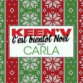C'est bientôt Noël (feat. Carla) de Keen'V