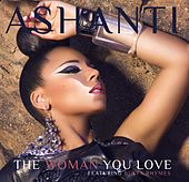 The Woman You Love by Ashanti