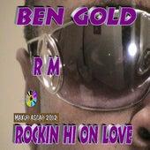 Rockin Hi Rm von Ben Gold