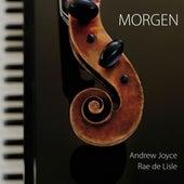 Morgen by Andrew Joyce