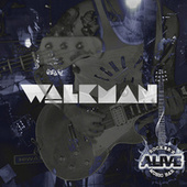 Alive! by Walkman Band