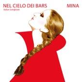 Nel cielo dei bars di Mina