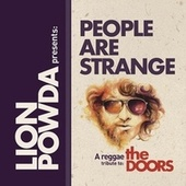 People Are Strange by Lion Powda