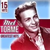 15 Hits Mel Tormé. Greatest Hits di Mel Torme