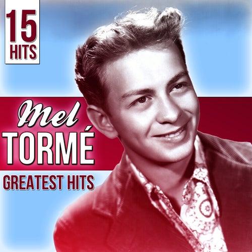 15 Hits Mel Tormé. Greatest Hits by Mel Tormè