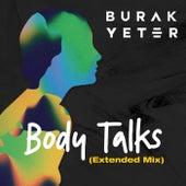 Body Talks (Extended Mix) de Burak Yeter