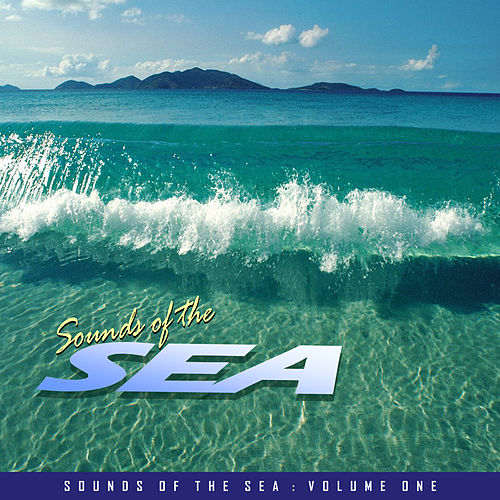 Sounds of the Sea Vol. 1 by Various Artists