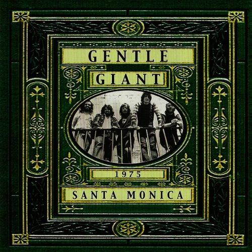 Live in Santa Monica 1975 von Gentle Giant