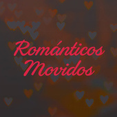 Románticos Movidos von Various Artists