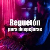 Reguetón para despejarse by Various Artists