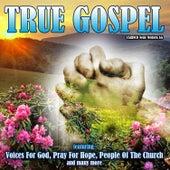 True Gospel by Various Artists