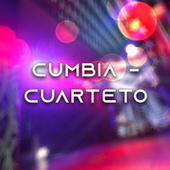 Cumbia - Cuarteto by Various Artists