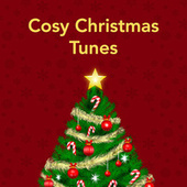 Cosy Christmas Tunes von Various Artists