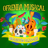 #Ofrenda Musical A Valentín Elizalde by Various Artists