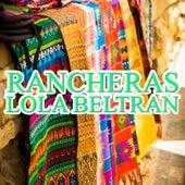 Rancheras Lola Beltran by Lola Beltran