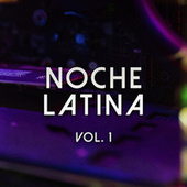 Noche Latina Vol. 1 von Various Artists