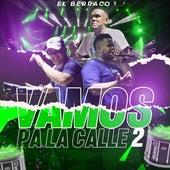 Vamos Pa la Calle 2 (En Vivo) de El Berraco