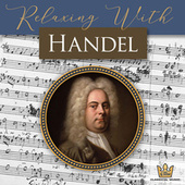 Relaxing with Handel by EMH Classical Music