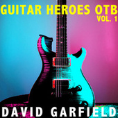 Guitar Heroes OTB, Vol. 1 by David Garfield