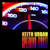Speeding Ticket von Keith Urban