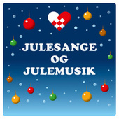 Julesange og Julemusik fra Various Artists