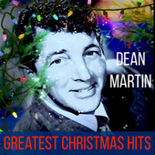 Greatest Christmas Hits by Dean Martin