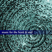 Music for Heart and Soul by Various Artists