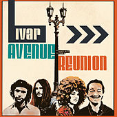 Ivar Avenue Reunion by Ivar Avenue Reunion