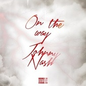 On the Way by Johnny Nash