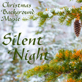 Silent Night - Christmas Background Music by Christmas Background Music