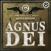 Agnus Dei (Benny Benassi & BB Team Club Edit) von Cecilia Krull