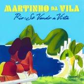 Rio: Só Vendo A Vista de Martinho da Vila