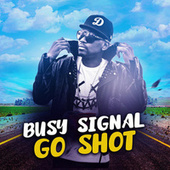 Go Shot by Busy Signal