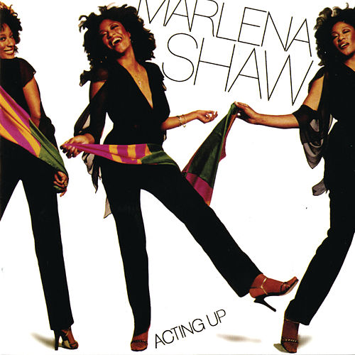 Acting Up by Marlena Shaw