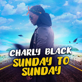 Sunday to Sunday de Charly Black