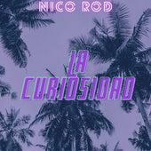 La Curiosidad (Cover) von Nico Rod