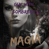 Magia by Guy