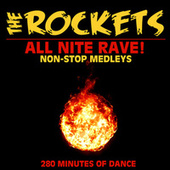 All Nite Rave! Non-Stop Medleys - 280 Minutes of Dance de The Rockets