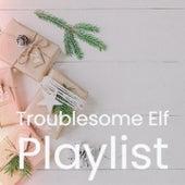 Troublesome Elf Playlist by Denny Chew Mahalia Jackson